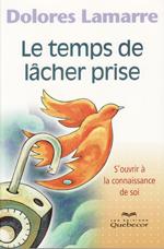 Le-temps-de-lacher-prise-Dolores Lamarre